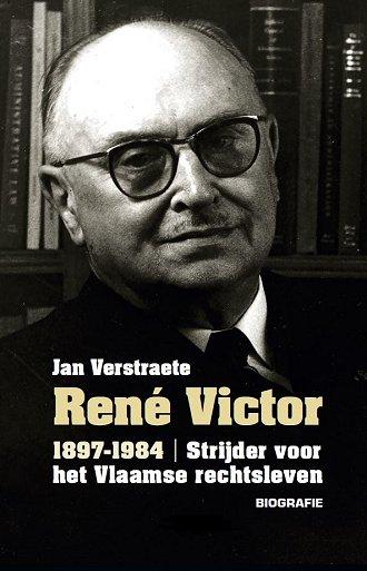 René Victor. Strijder voor het Vlaamse rechtsleven
